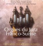 Orgues du Jura franco-suisse vol.1